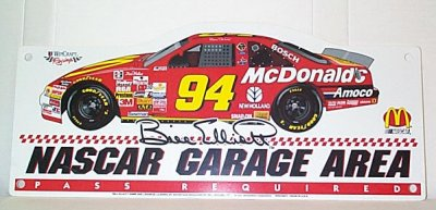 Bill Elliott McDonald's Garage Area Sign