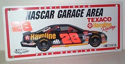 Ernie Irvan Tex/Hav Garage Area Sign